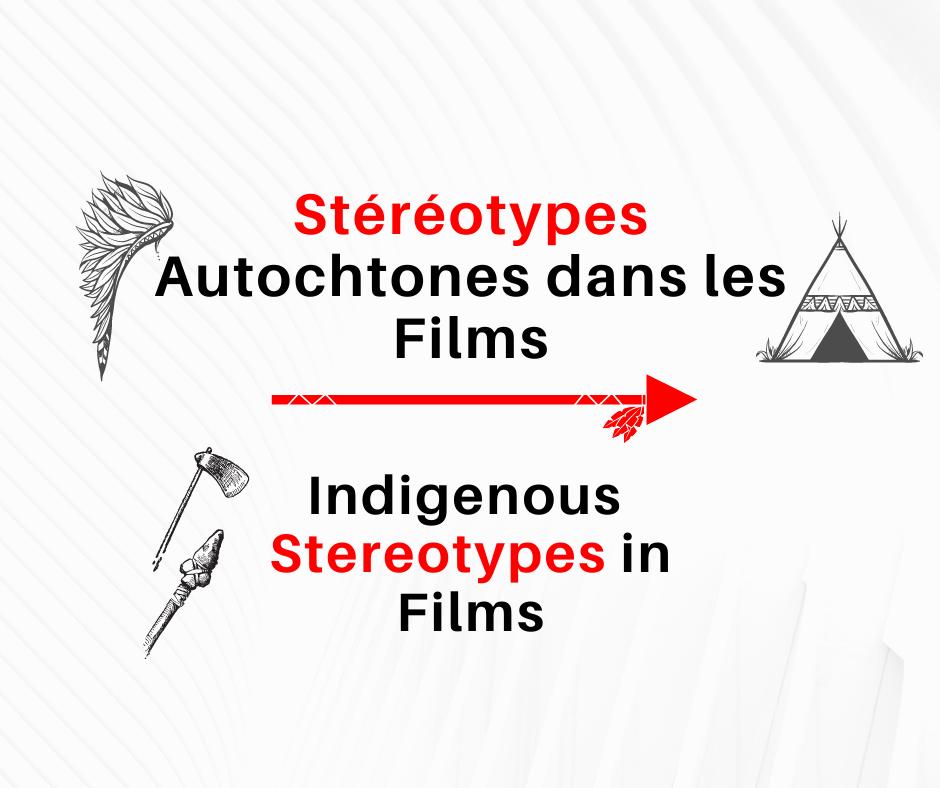 Stéréotypes : Autochtones dans les films